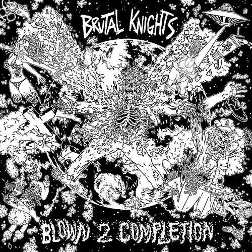 Brutal Knights 'Blown 2 Completion' 12""