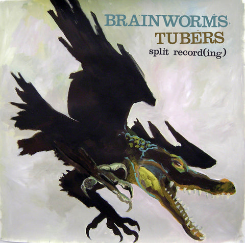 Brainworms​ /​ Tubers - split 7""