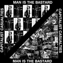 "Capitalist Casualties / Man is the Bastard - Split 12"" LP"