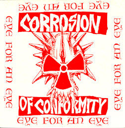 "Corrosion of Conformity 'Eye for an Eye' 12"" LP"