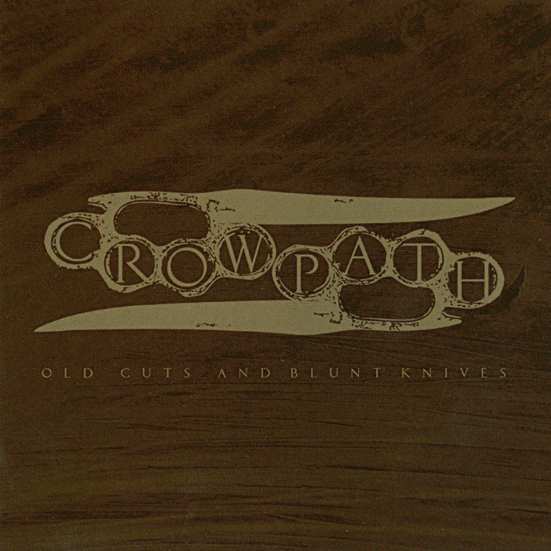 Crowpath 'Old Cuts And Blunt Knives' CD