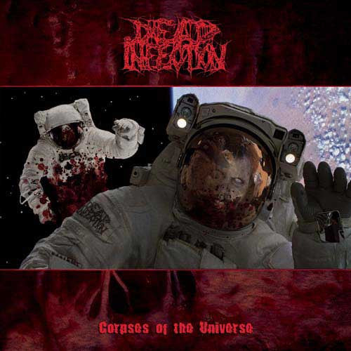 "Dead Infection 'Corpses of the Universe' 12"" LP"