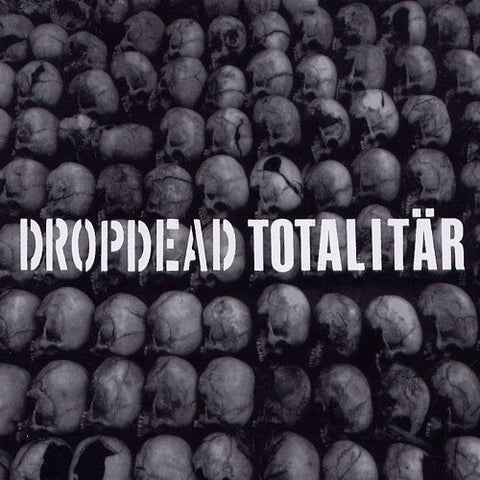 Dropdead / Totalitär - Split CD