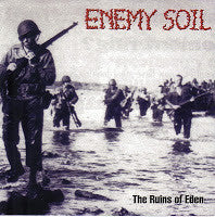 Enemy Soil 'The Ruins of Eden' CD