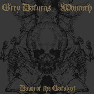 Grey Daturas / Monarch 'Dawn of the Catalyst' Split CD