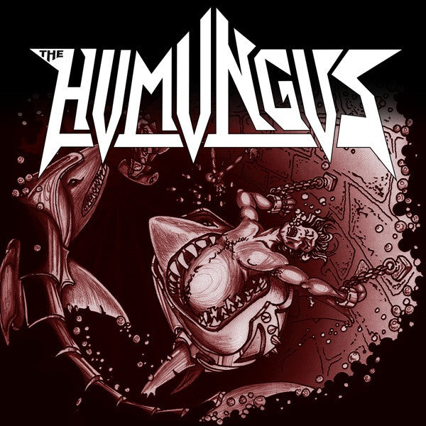 Humungus  'Drinkin' a Beer/Shark Castle' 7″