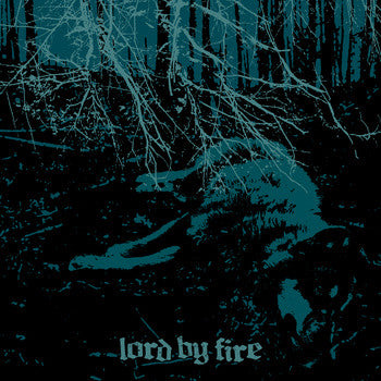Lord By Fire  's/t' 7""