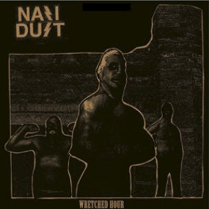 "Nazi Dust 'Wretched Hour' 12"" LP"