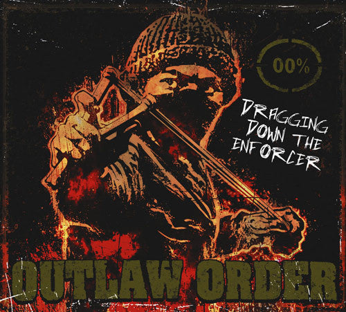 "Outlaw Order 'Dragging Down the Enforcer' Gatefold 12"" LP"