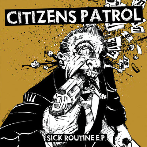 Citizens Patrol 'Sick Routine' 7""