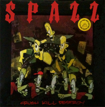 "Spazz 'Crush Kill Destroy' 12"" LP"