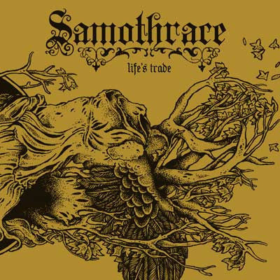 Samothrace 'Life's Trade' CD