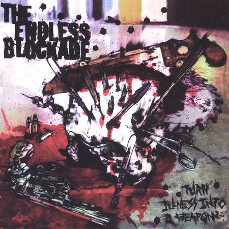 The Endless Blockade 'Turn Illness Into a Weapon' CD