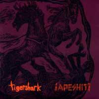 "Tigershark / ¡APESHIT! Split 12"" LP"