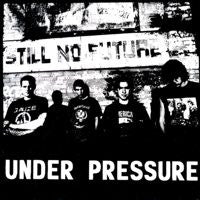 "Under Pressure 'Still No Future' 12"" LP"