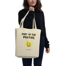 Load image into Gallery viewer, Part of the Positive Eco Tote Bag - Positive Bunch