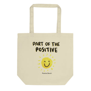 Part of the Positive Eco Tote Bag - Positive Bunch