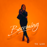 "TK Lee ""Becoming"" album Physical Copy"