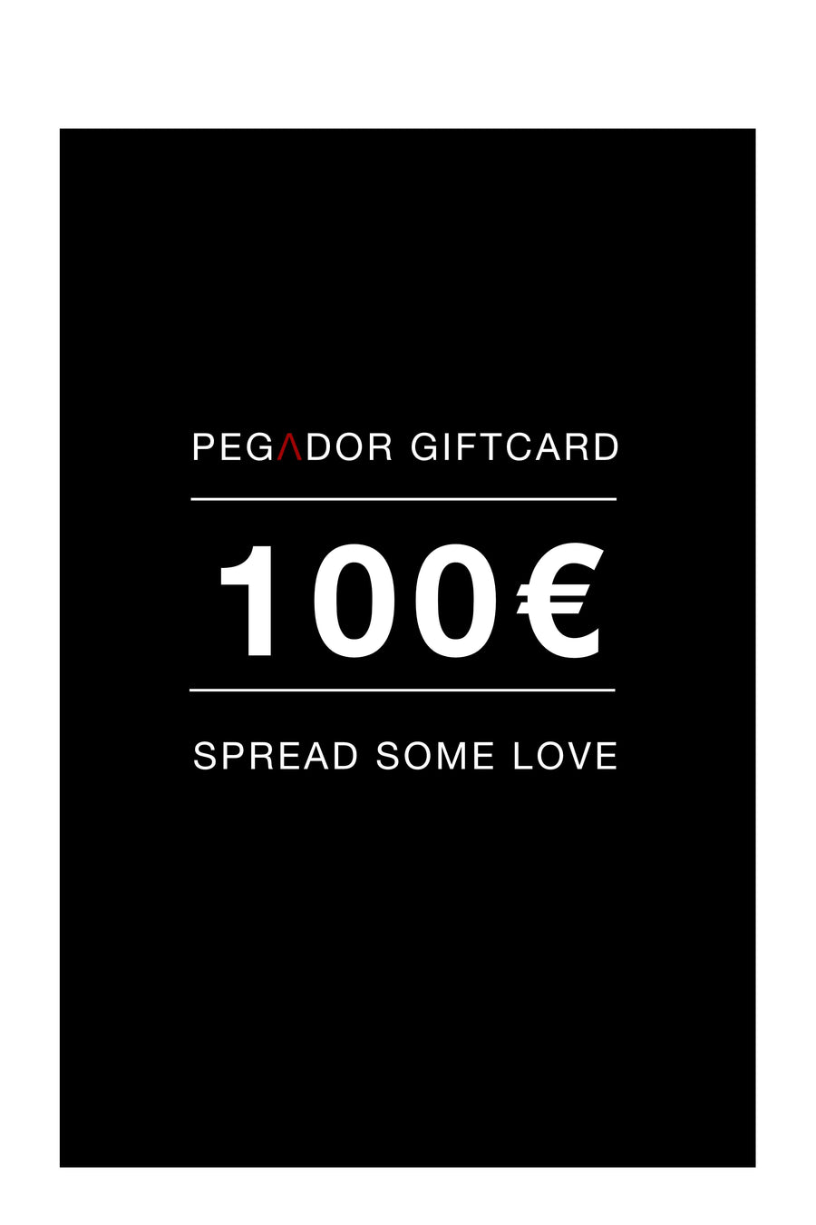 PEGADOR - Gift card - 100€ Gift Card - PEGADOR - Dominate the Hype