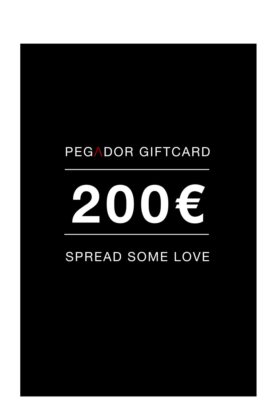 PEGADOR - Gift card - 200€ Gift Card - PEGADOR - Dominate the Hype