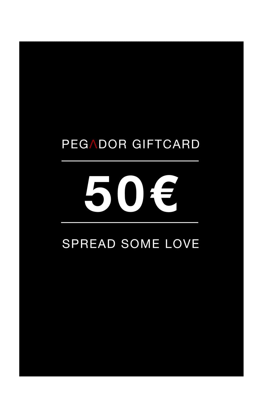 PEGADOR - Gift card - 50€ Gift Card - PEGADOR - Dominate the Hype