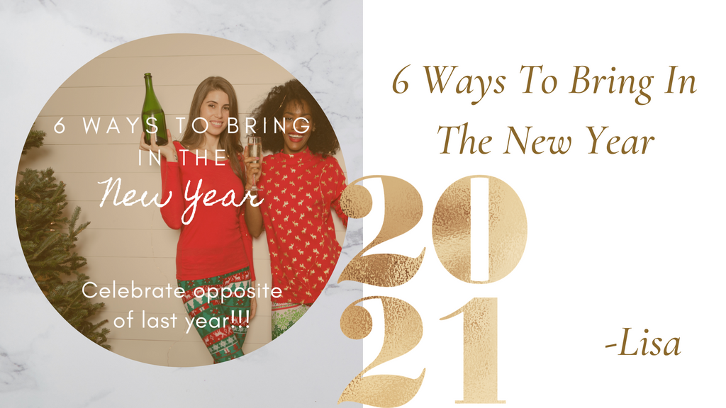 6 Ways to bring in the new year blog.