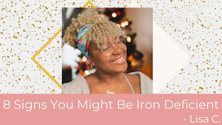 8 Signs You Might Be Iron Deficient