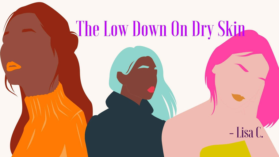 The Low Down On Dry Skin