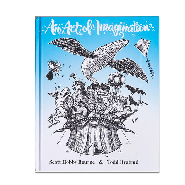 An Act of Imagination by Scott Bourne & Todd Bratrud