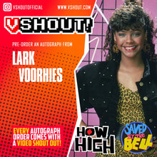 Load image into Gallery viewer, Lark Voorhies Official vShout! Autograph Pre-Order