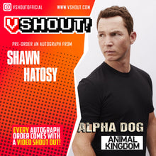 Load image into Gallery viewer, Shawn Hatosy Official vShout! Autograph Pre-Order