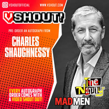 Load image into Gallery viewer, Charles Shaughnessy Official vShout! Autograph Pre-Order