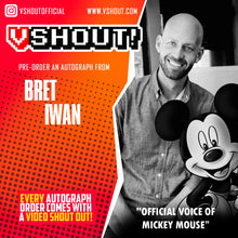 Load image into Gallery viewer, Closed Bret Iwan Official vShout! Autograph Pre-Order