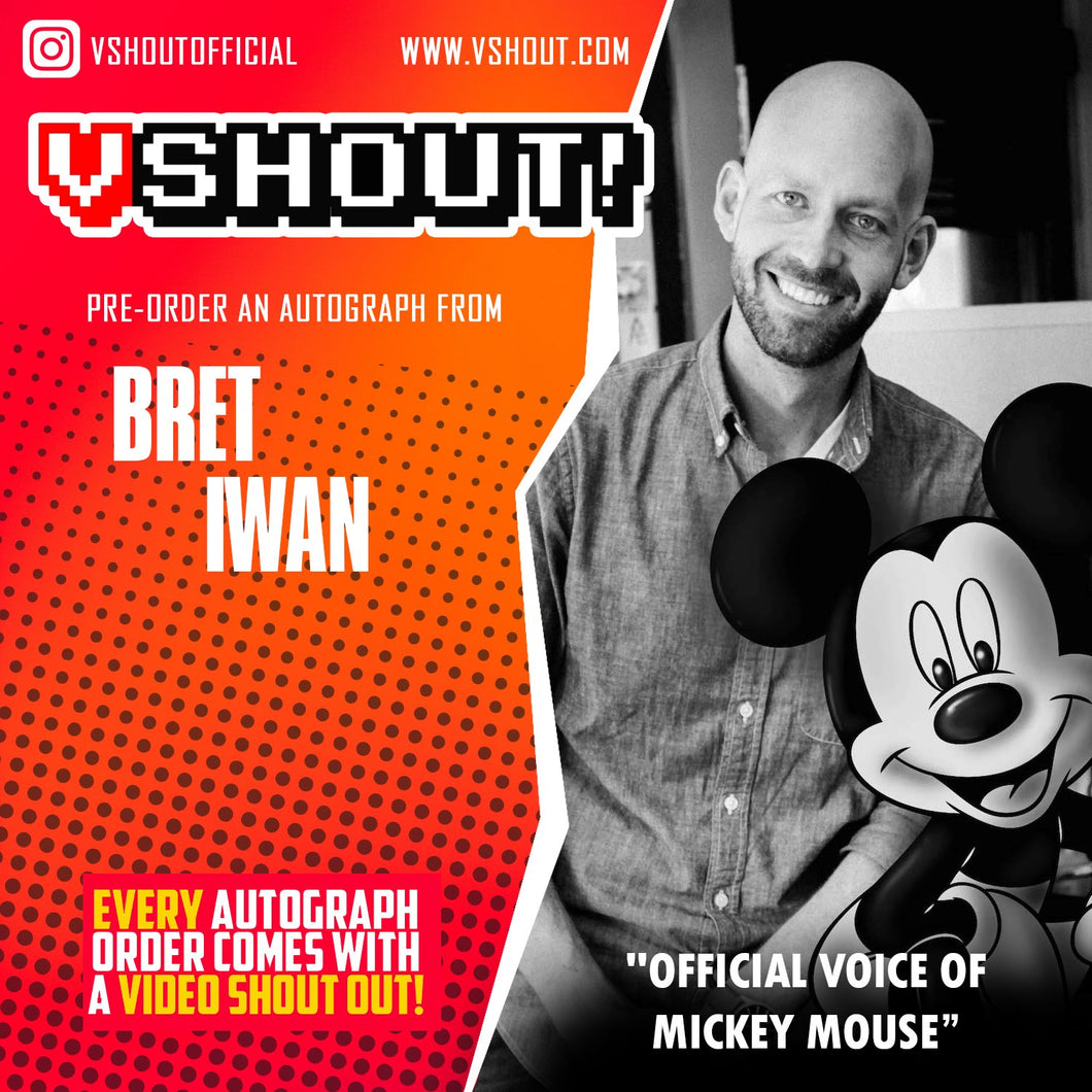 Closed Bret Iwan Official vShout! Autograph Pre-Order