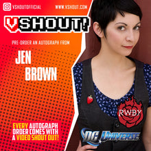 Load image into Gallery viewer, Jen Brown Official vShout! Autograph Pre-Order + FREE Exclusive Patch!