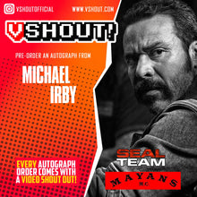 Load image into Gallery viewer, Michael Irby Official vShout! Autograph Pre-Order