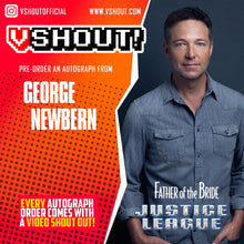 Load image into Gallery viewer, George Newbern Official vShout! Autograph Pre-Order