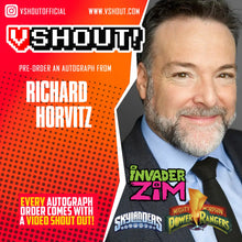 Load image into Gallery viewer, Richard Horvitz Official vSHOUT! Autograph Pre-Order