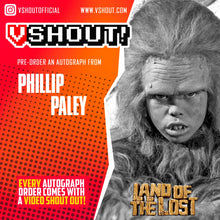 Load image into Gallery viewer, Phillip Paley Official vShout! Autograph Pre-Order