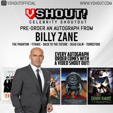 Load image into Gallery viewer, Billy Zane Official vShout! Autograph Pre-Order