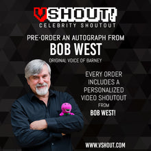 Load image into Gallery viewer, Bob West Official vShout! Autograph Pre-Order