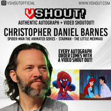 Load image into Gallery viewer, CLOSED Christopher Daniel Barnes Official vShout! Autograph Pre-Order
