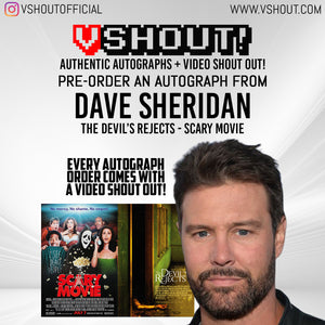 CLOSED Dave Sheridan Official vShout! Autograph Pre-Order
