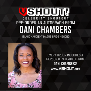 Dani Chambers Official Zobie vShout! Autograph Pre-Order