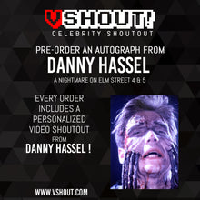 Load image into Gallery viewer, CLOSED Danny Hassel Official vShout! Autograph Pre-Order