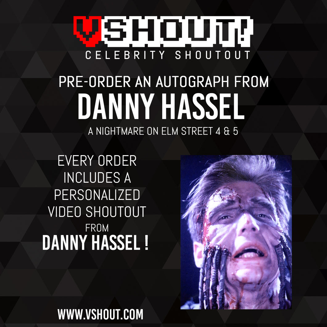 CLOSED Danny Hassel Official vShout! Autograph Pre-Order