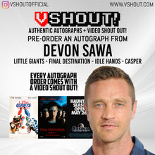 Load image into Gallery viewer, CLOSED Devon Sawa Official vShout! Autograph Pre-Order