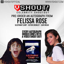 Load image into Gallery viewer, Felissa Rose Official vSHOUT! Autograph Pre-Order