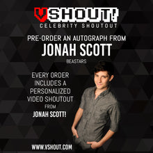 Load image into Gallery viewer, Jonah Scott Official vShout! Autograph Pre-Order