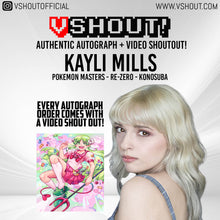 Load image into Gallery viewer, Closed Kayli Mills Official Zobie vShout! Autograph Pre-Order